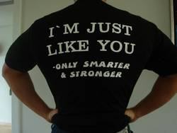 I'm Just Like You - Only smarter and Stronger