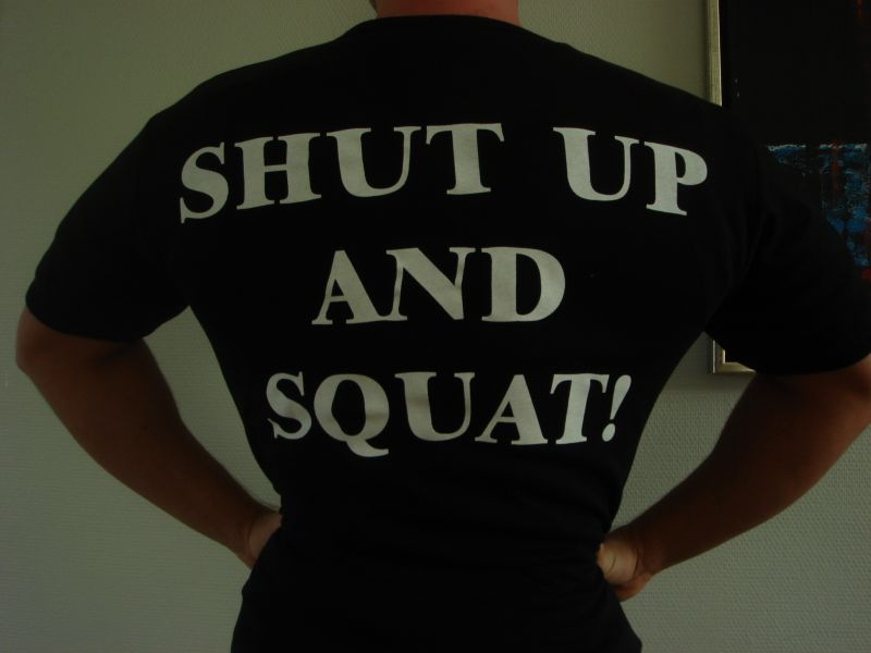 Shut Up And Squat T-Shirt - BACK